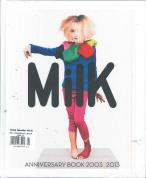 Milk Anniversary Book magazine subscription