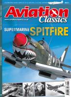 Aviation Classics - Supermarine Spitfire at Unique Magazines