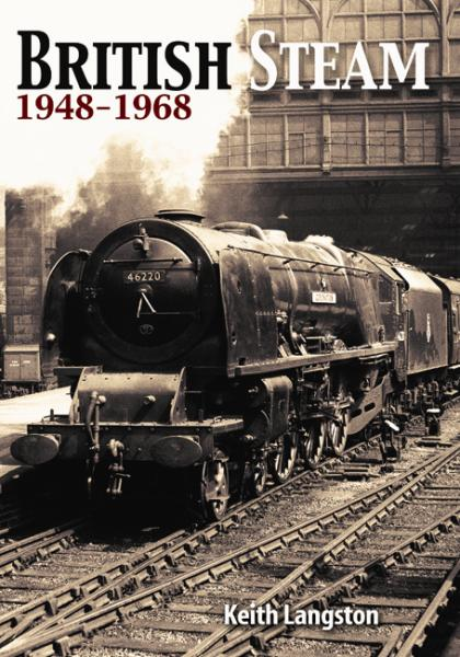 British Steam - 1948-1968 at Unique Magazines