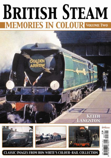 British Steam- Memories in Colour Vol 2 at Unique Magazines
